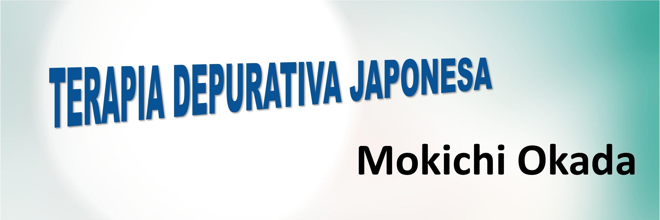 DIA ABERTO: TERAPIA DEPURATIVA JAPONESA
